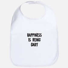 Happiness is being Gary	 Bib