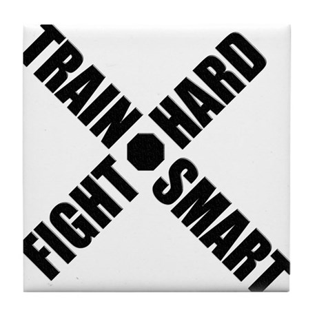 Train Smart, Fight Hard Tile Coaster