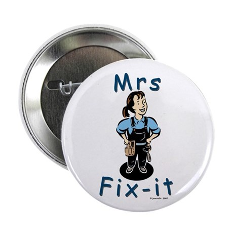 "Mrs Fix-it 2.25"" Button"