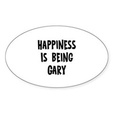 Happiness is being Gary Oval Stickers