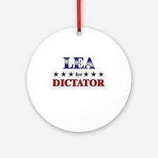 LEA for dictator Ornament (Round)