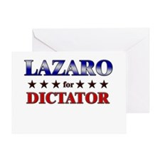 LAZARO for dictator Greeting Card