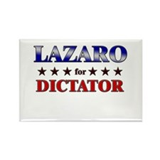 LAZARO for dictator Rectangle Magnet