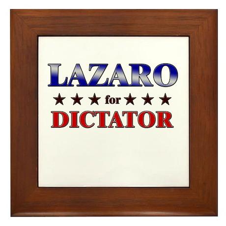 LAZARO for dictator Framed Tile