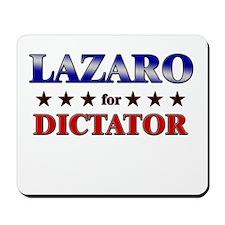 LAZARO for dictator Mousepad