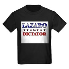 LAZARO for dictator T