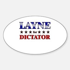LAYNE for dictator Oval Decal