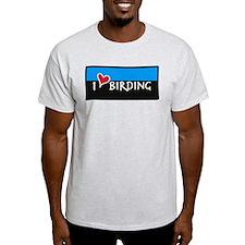 I Love Birding T-Shirt