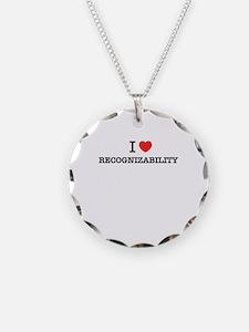 I Love RECOGNIZABILITY Necklace