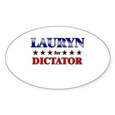 LAURYN for dictator Oval Decal