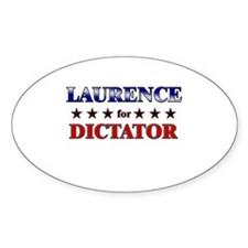 LAURENCE for dictator Oval Decal