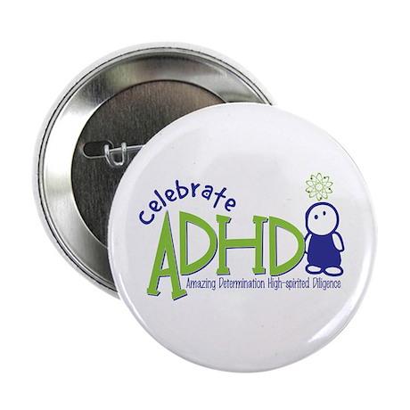 "Celebrate ADHD 2.25"" Button"