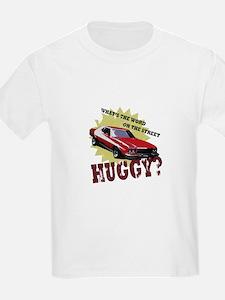 HUGGY? T-Shirt