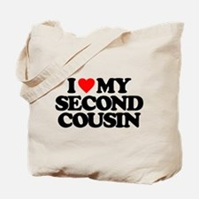 I LOVE MY SECOND COUSIN Tote Bag