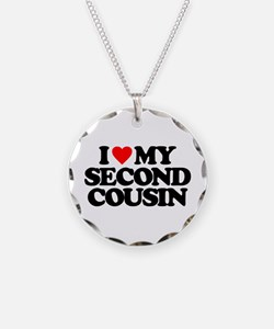 I LOVE MY SECOND COUSIN Necklace