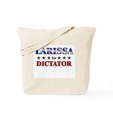 LARISSA for dictator Tote Bag