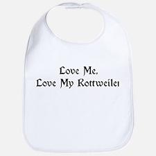 Love My Rottweiler Bib