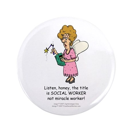"""Miracle Worker 3.5"""" Button"""