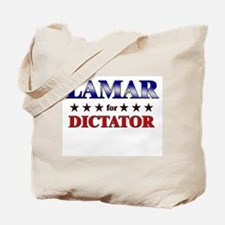 LAMAR for dictator Tote Bag