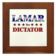 LAMAR for dictator Framed Tile
