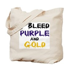 I Bleed Purple and Gold Tote Bag
