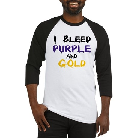 I Bleed Purple and Gold Baseball Jersey