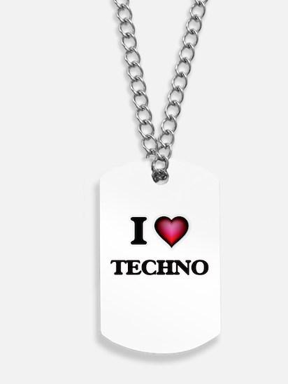I Love TECHNO Dog Tags