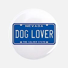 "Nevada Dog Lover 3.5"" Button"