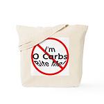 Bite Me 0 Carbs Tote Bag