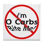 Bite Me 0 Carbs Tile Coaster