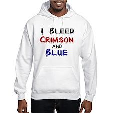 I Bleed Crimson and Blue Hoodie