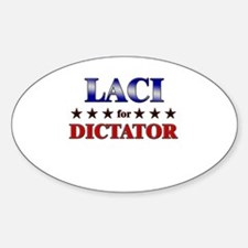 LACI for dictator Oval Decal
