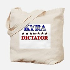 KYRA for dictator Tote Bag