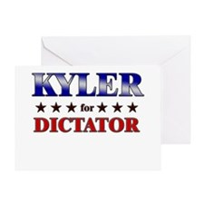 KYLER for dictator Greeting Card