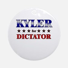 KYLER for dictator Ornament (Round)
