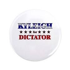 "KYLEIGH for dictator 3.5"" Button"