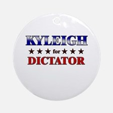 KYLEIGH for dictator Ornament (Round)