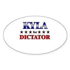 KYLA for dictator Oval Decal