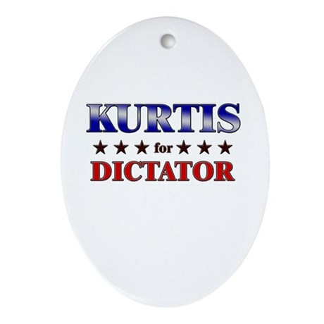 KURTIS for dictator Oval Ornament
