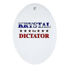 KRYSTAL for dictator Oval Ornament