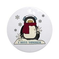 I Miss Summer Ornament (Round)