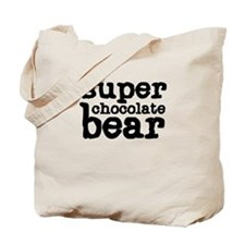 Super Chocolate Bear Tote Bag