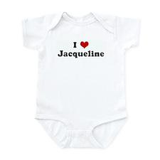 I Love Jacqueline Infant Bodysuit