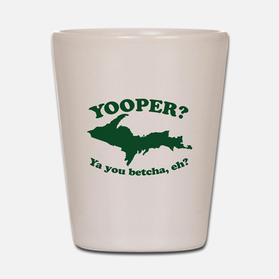 Yooper Shot Glass