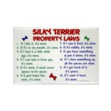 Silky Terrier Property Laws 2 Rectangle Magnet (10