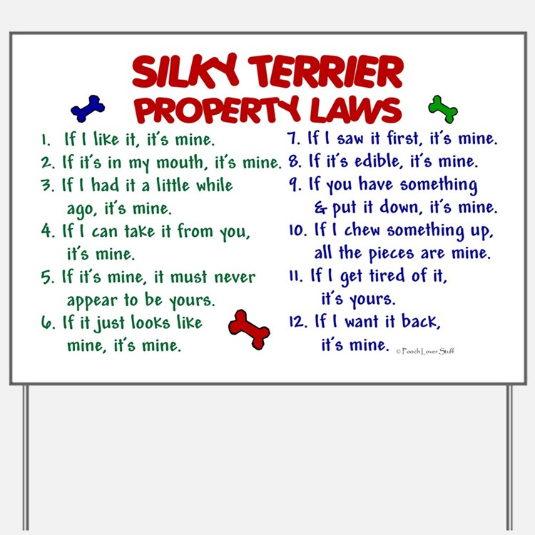 Silky Terrier Property Laws 2 Yard Sign