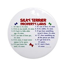 Silky Terrier Property Laws 2 Ornament (Round)