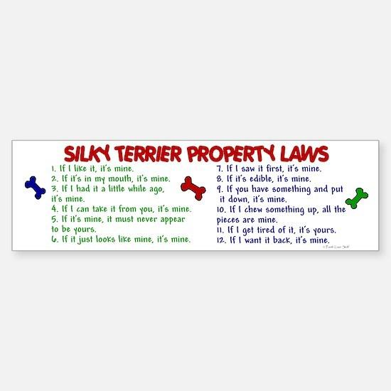 Silky Terrier Property Laws 2 Bumper Bumper Bumper Sticker
