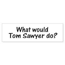 Tom Sawyer Bumper Bumper Sticker
