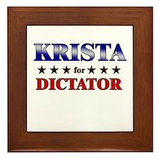 KRISTA for dictator Framed Tile